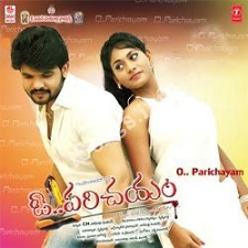 O Parichayam Naa Songs