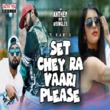 Set Chey Ra Vaari Please songs download