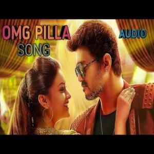 OMG Pilla song download