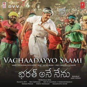 Vachaadayyo Saami song download