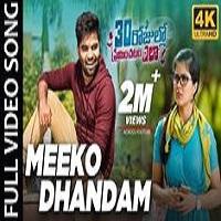 Meeko Dhandam naa songs