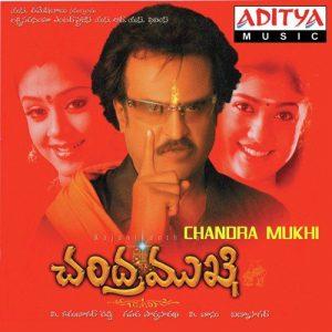Chandramukhi naa songs