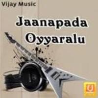 Jaanapada Oyyaralu naa songs