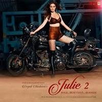 Julie 2 Naa Songs