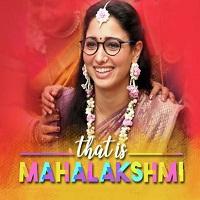 That Is Mahalakshmi Naa Songs