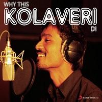 Why This Kolaveri Di Naa Songs