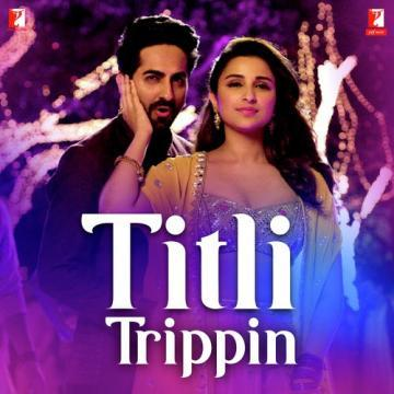 Titli Trippin song download pagalworld