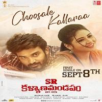 Choosale Kallaraa naa songs